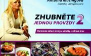 Antónia Mačingová – Zhubněte jednou provždy 2